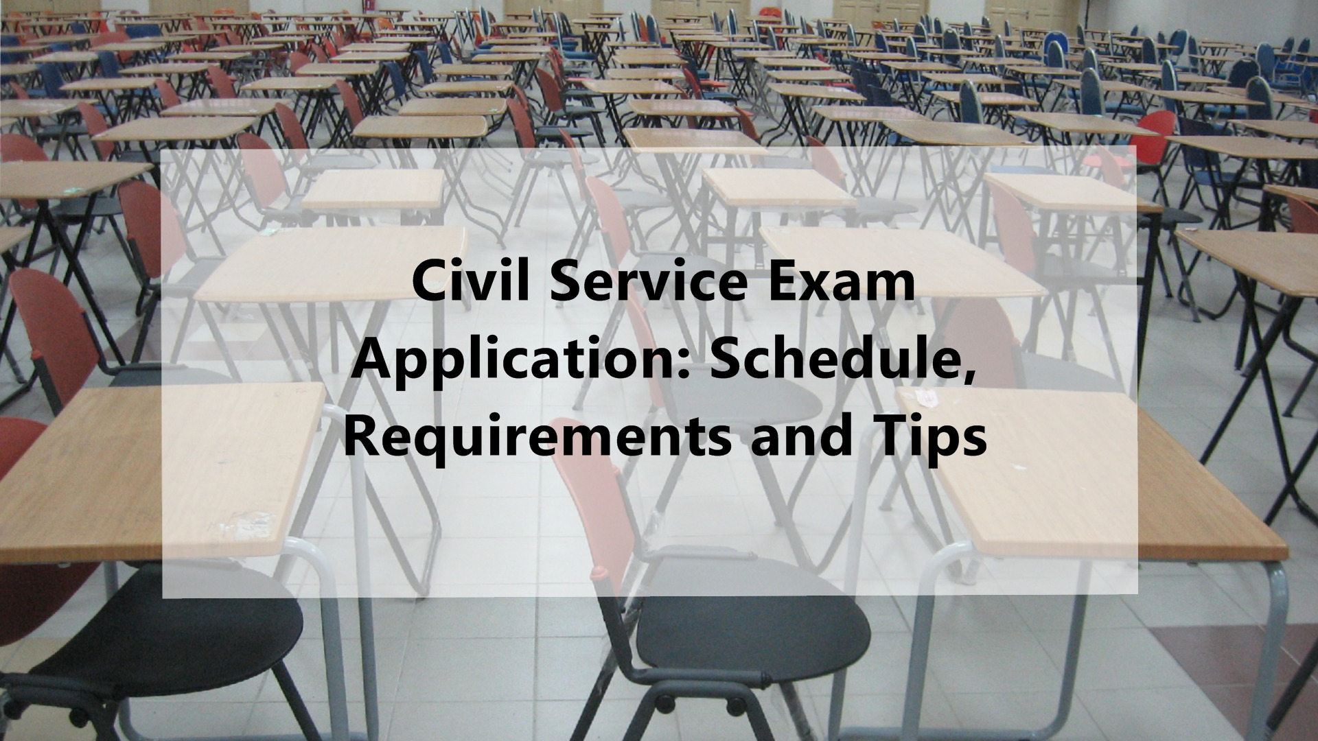 Civil Service Exam Application 2017 Schedule Requirements And Tips