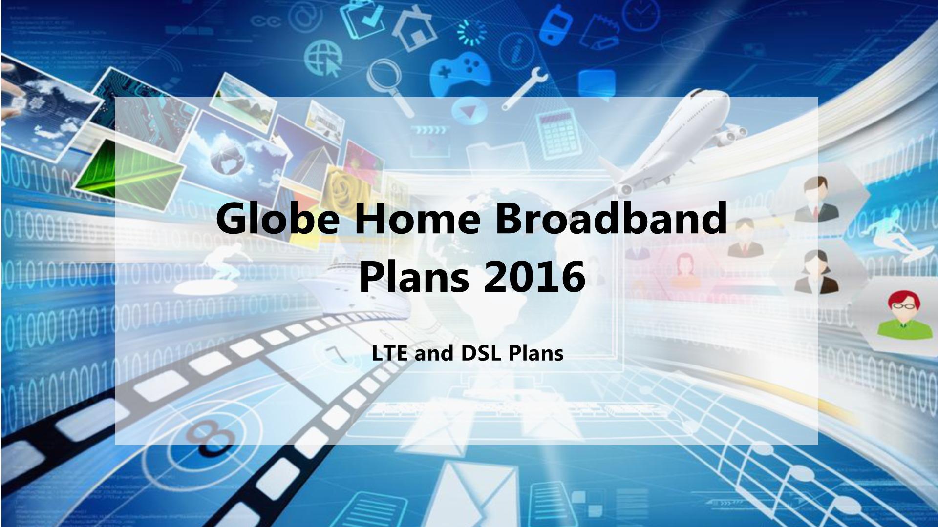 Globe Home Broadband Plans 2016