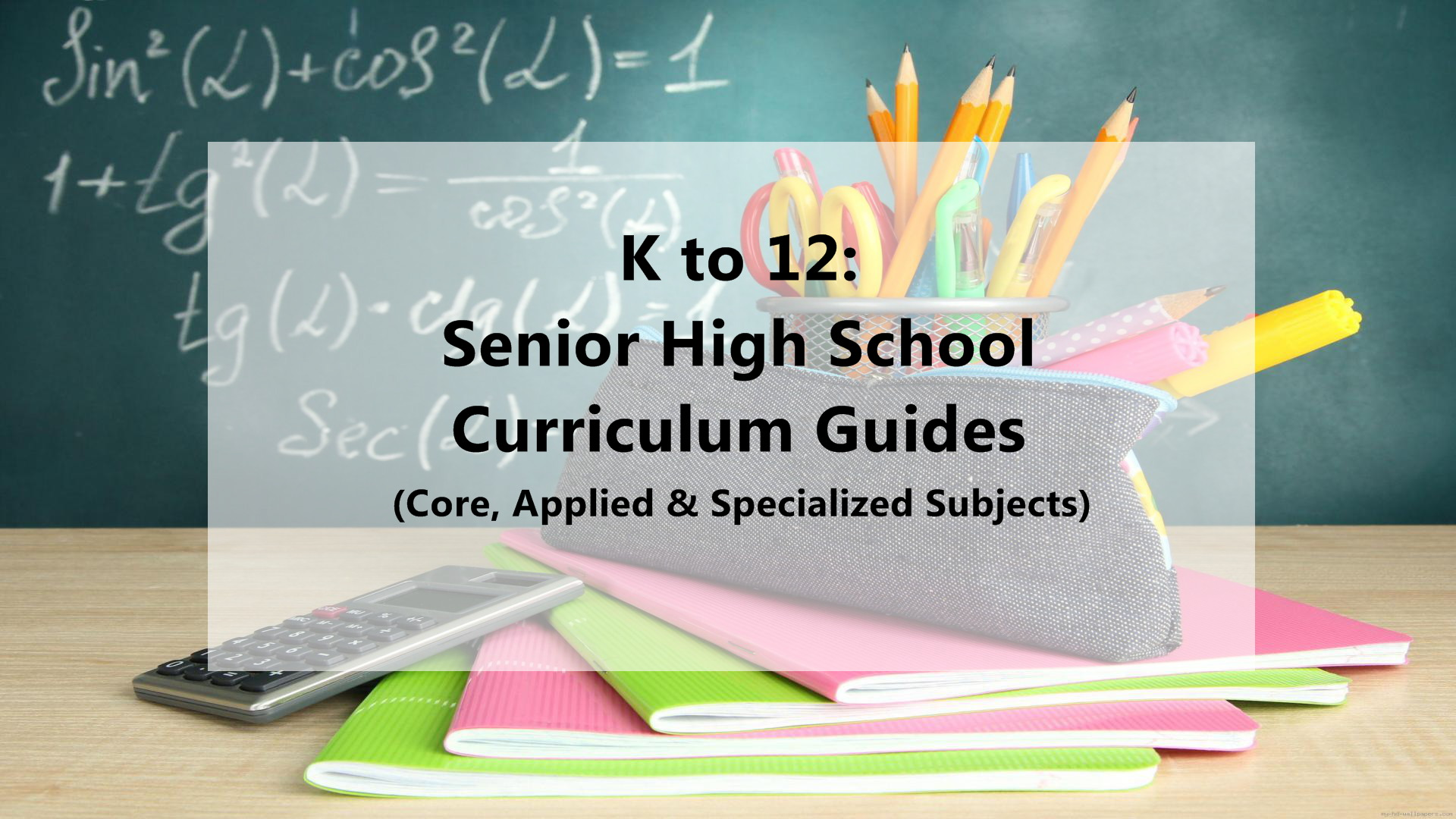 K to 12: Senior High School Curriculum Guides 2017