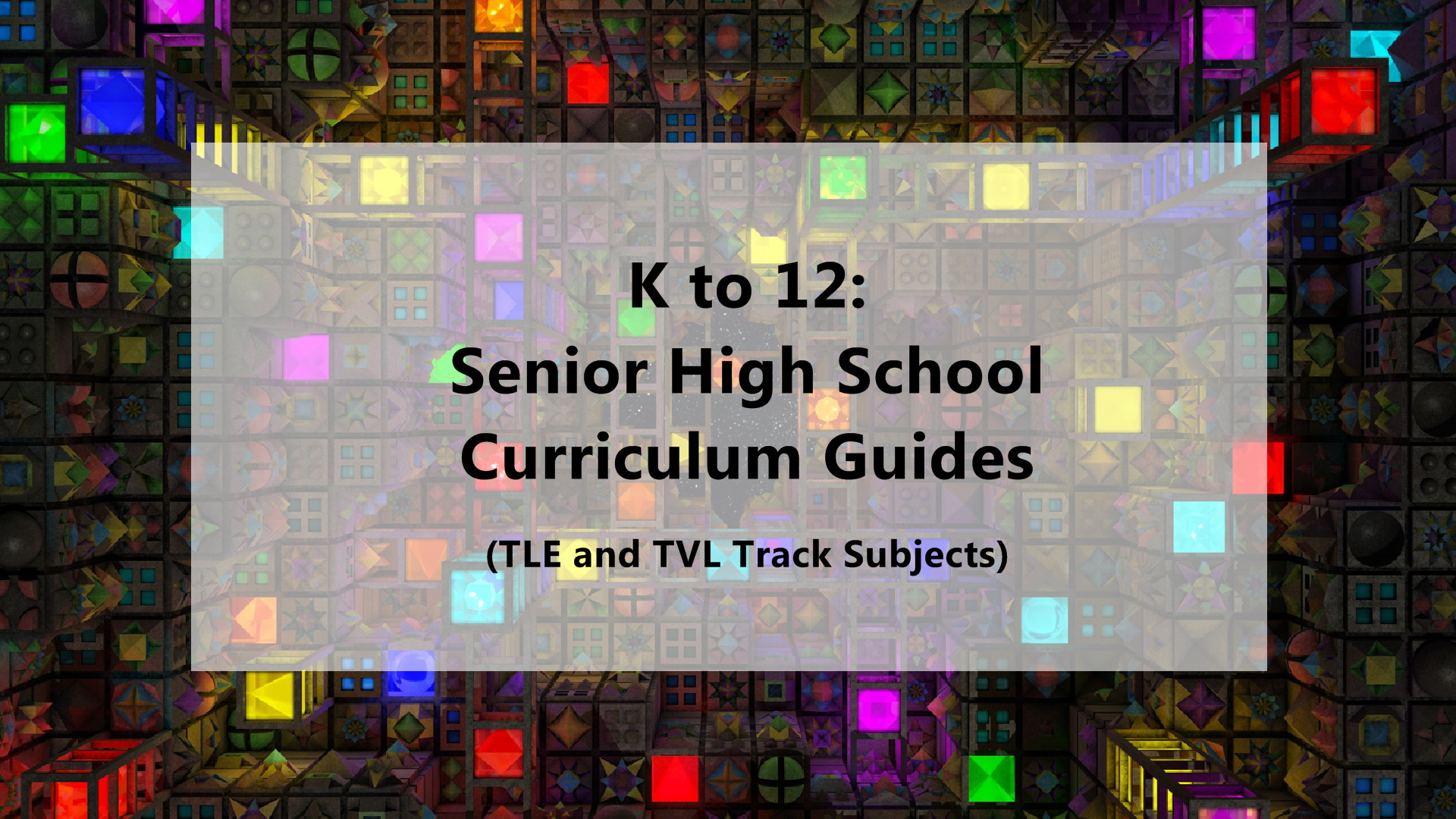 K to 12: Senior High School TLE and TVL Track Curriculum