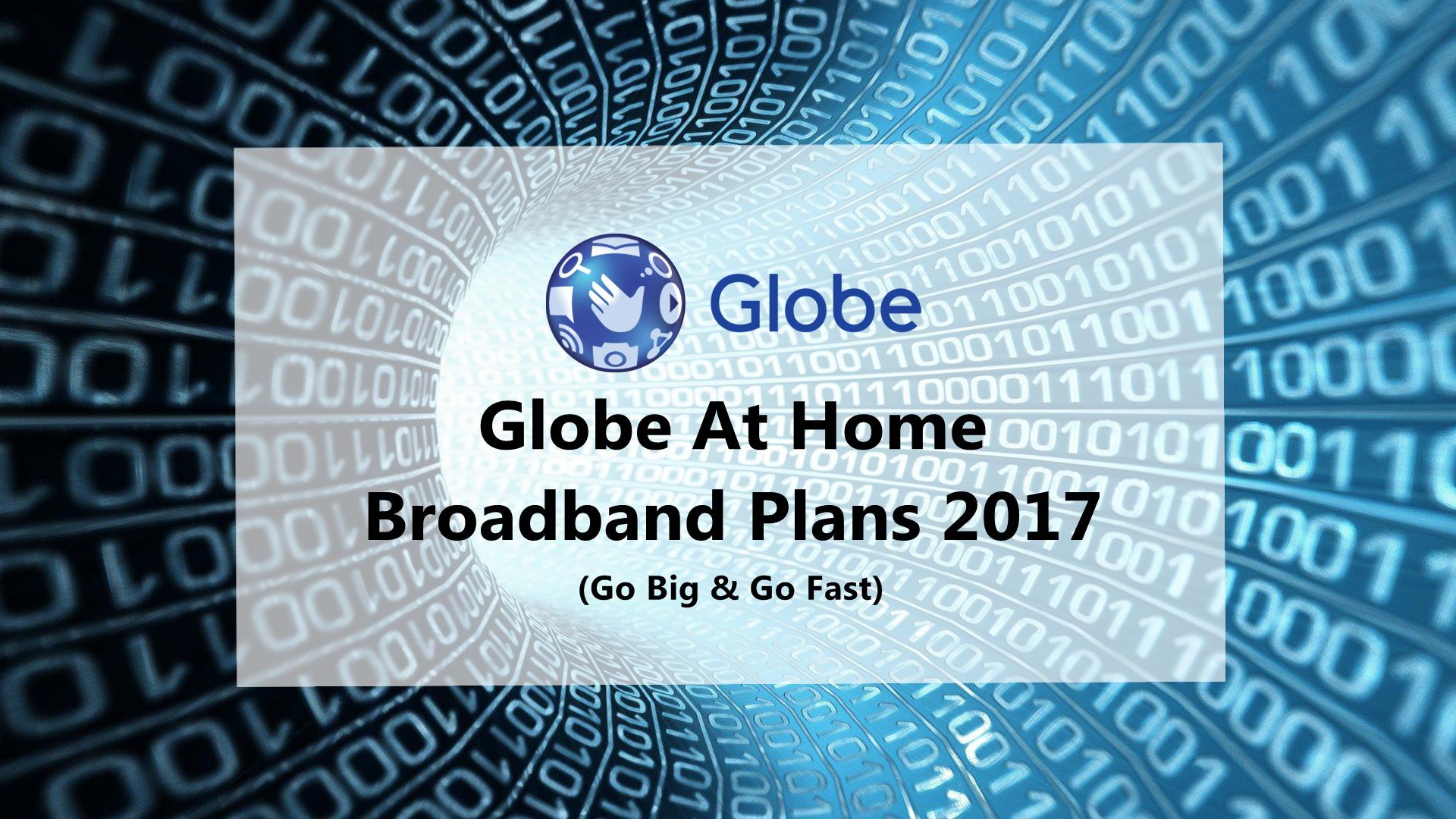 Globe At Home Broadband Plans 2017